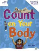 - Count on Your Body (Rigby Star) - 9780433050285 - V9780433050285