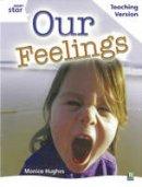- Rigby Star Guided White Level: Our Feelings Teaching Version - 9780433050308 - V9780433050308