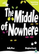 - The Middle of Nowhere (Rigby Star) - 9780433050346 - V9780433050346