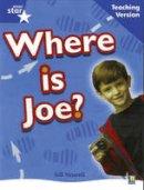 - Rigby Star Non-Fiction Blue Level: Where is Joe? Teaching Version Framework Edition - 9780433050476 - V9780433050476