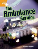 - Rigby Star Guided Quest Orange: The Ambulance Service Pupil Book Single - 9780433072423 - V9780433072423