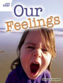 - Rigby Star Guided Quest White: Our Feelings Pupil Book (Single) - 9780433072508 - V9780433072508