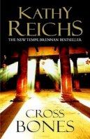 Reichs, Kathy - Cross Bones - 9780434010417 - KTJ0026035