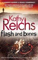 Reichs, Kathy - Flash & Bones - 9780434015351 - KTM0003904