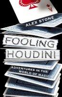 Alex Stone - Fooling Houdini - 9780434019663 - V9780434019663