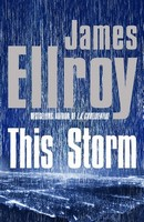 Ellroy, James - This Storm - 9780434020591 - V9780434020591