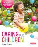 Tassoni, Penny - CACHE Entry Level 3/Level 1 Caring for Children Student Book - 9780435047542 - V9780435047542