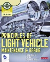 Stoakes, Graham - Level 2 Principles of Light Vehicle Maintenance and Repair Candidate Handbook - 9780435048167 - V9780435048167