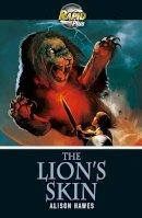 Hawes, Alison - Rapid Plus 3B the Lion's Skin - 9780435070724 - V9780435070724