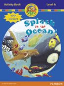 Laar, Bill; Holderness, Jackie; Griffiths, Neil - Jamboree Storytime Level A: Splash in the Ocean Activity Book with Stickers - 9780435073886 - V9780435073886