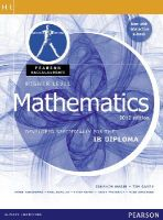 Wazir, Ibrahim, Garry, Tim, Ashbourne, Peter - Higher Level Mathematics: Developed Specifically for the IB Diploma (Pearson Baccalaureate) - 9780435074968 - V9780435074968