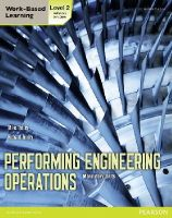 Tooley, Mike; Tooley, Richard - Performing Engineering Operations - Level 2 Student Book Core - 9780435075064 - V9780435075064