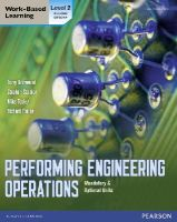Grimwood, Terry; Scanlon, Stephen; Tooley, Mike; Tooley, Richard - Performing Engineering Operations - Level 2 Student Book Plus Options - 9780435075071 - V9780435075071