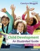 Meggitt, Carolyn - Child Development, an Illustrated Guide with DVD - 9780435078805 - V9780435078805