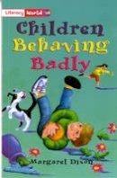 - Literacy World Fiction Stage 2 Children Behaving Badly - 9780435093440 - V9780435093440