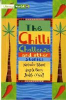 Barry, Angela, O'Neil, Judith - Literacy World Fiction Stage 3 the Chilli Challenge - 9780435115425 - V9780435115425
