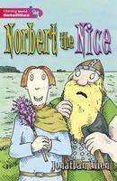Allen, Jonathan - Literacy World Satellites Fiction Stage 2 Norbert the Nice - 9780435117078 - V9780435117078