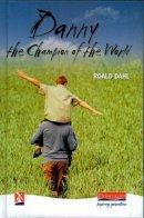 Dahl, Roald - Danny, the Champion of the World - 9780435122218 - V9780435122218