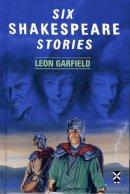 Garfield, Leon - Six Shakespeare Stories (New Windmills) - 9780435124243 - V9780435124243