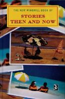 - The New Windmill Book of Stories Then and Now (New Windmills) - 9780435124823 - V9780435124823