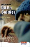 Ashley, Bernard - The Play of Little Soldier - 9780435125813 - V9780435125813