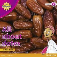 Riddle, Kate - My Gulf World and Me Level 6 Non-fiction Reader: All About Dates - 9780435135379 - V9780435135379