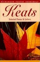 Gittings, Robert - Heinemann Poetry Bookshelf: Keats Selected Poems and Letters - 9780435150778 - V9780435150778