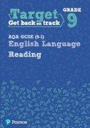 - Target Grade 9 Reading AQA GCSE (9-1) English Language Workbook (Intervention English) - 9780435183219 - V9780435183219