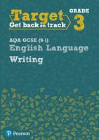 - Target Grade 3 Writing AQA GCSE (9-1) English Language Workbook (Intervention English) - 9780435183226 - V9780435183226