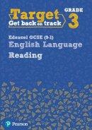 - Target Grade 3 Reading Edexcel GCSE (9-1) English Language Workbook (Intervention English) - 9780435183257 - V9780435183257