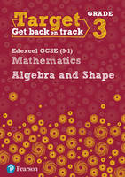 - Target Grade 3 Edexcel GCSE (9-1) Mathematics Algebra and Shape Workbook - 9780435183318 - V9780435183318