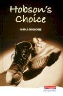 Brighouse, Harold - Hobson's Choice - 9780435232801 - KSS0002155