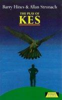 Allan Stronach, Barry Hines - Play of Kes (Heinemann Plays) - 9780435232887 - KSS0004818
