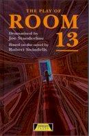 Standerline, Joe - The Play of Room 13 - 9780435233266 - V9780435233266