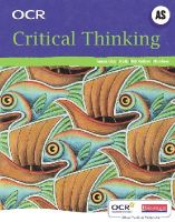 Lally, Jo; Matthews, Ruth; Rowe, Alison; Thwaites, Jacquie; McCabe, Tony - OCR A Level Critical Thinking Student Book (AS) - 9780435235895 - V9780435235895