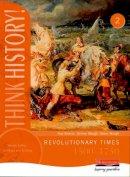 Adams, Ros, Waugh, Steve - Think History: Revolutionary Times 1500-1750 Core Pupil Book 2 - 9780435313500 - V9780435313500