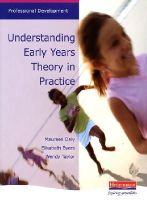 - Understanding Early Years Theory in Practice - 9780435402136 - V9780435402136