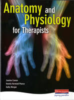 Connor, Jeanine - Anatomy and Physiology for Therapists - 9780435449407 - V9780435449407