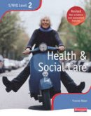 Nolan, Yvonne - NVQ/SVQ Level 2 Health and Social Care Candidate Book - 9780435466985 - V9780435466985