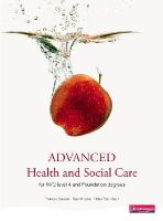Frances Sussex, Peter Scourfield, David Herne - Advanced Health and Social Care for NVQ and Foundation Degrees - 9780435500078 - V9780435500078