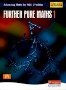 David Evans - Advancing Maths for AQA: Further Pure 1 (FP1) - 9780435513344 - V9780435513344