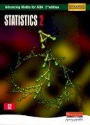 - Advancing Maths for AQA: Statistics 2 (S2) - 9780435513399 - V9780435513399