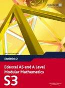 Pledger, Keith; et al. - Edexcel AS and A Level Modular Mathematics Statistics 3 S3 - 9780435519148 - V9780435519148