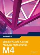 Pledger, Keith; et al. - Edexcel AS and A Level Modular Mathematics Mechanics 4 M4 - 9780435519247 - V9780435519247
