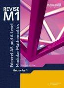- Revise Edexcel AS and A Level Modular Mathematics Mechanics 1 - 9780435519322 - V9780435519322