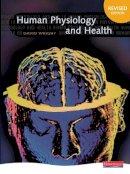 Wright, David - Human Physiology and Health - 9780435633097 - V9780435633097