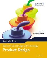 Jon Attwood - A Level Design and Technology for Edexcel: Product Design: Graphic Products - 9780435757793 - V9780435757793