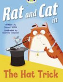Willis, Jeanne - Rat and Cat in the Hat Trick (Red A) - 9780435914431 - V9780435914431