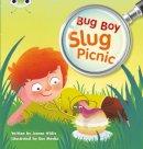 Willis, Jeanne - Bug Boy: Slug Picnic (Yellow B) - 9780435914547 - V9780435914547
