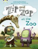 Webster, Sheryl - Zip and Zap at the Zoo (Yellow C) - 9780435914561 - V9780435914561